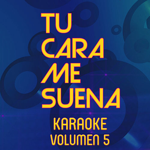 Tu Cara Me Suena Karaoke (Vol. 5) by Ten Productions