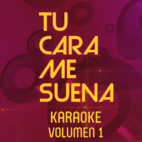 Tu Cara Me Suena Karaoke (Vol. 1) by Ten Productions