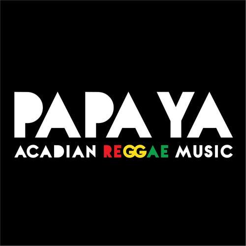Acadian Reggae Music by Papaya