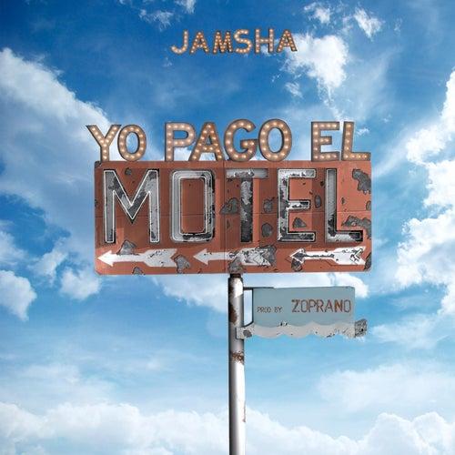 Yo Pago el Motel de Jamsha