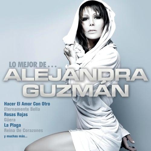 Lo Mejor De... de Alejandra Guzmán