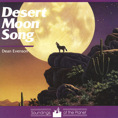 Desert Moon Song de Dean Evenson