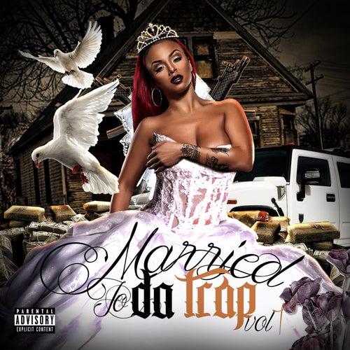 Married to da Trap, Vol. 1 de Various Artists