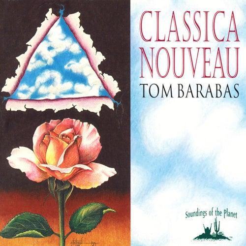 Classica Nouveau de Tom Barabas