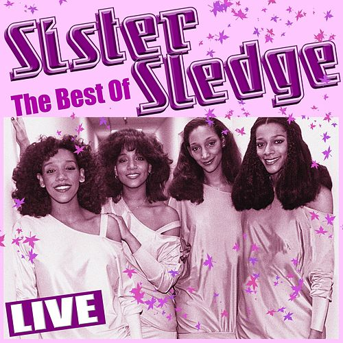 Best of Sister Sledge (Live) de Sister Sledge
