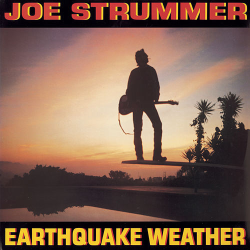 Earthquake Weather von Joe Strummer