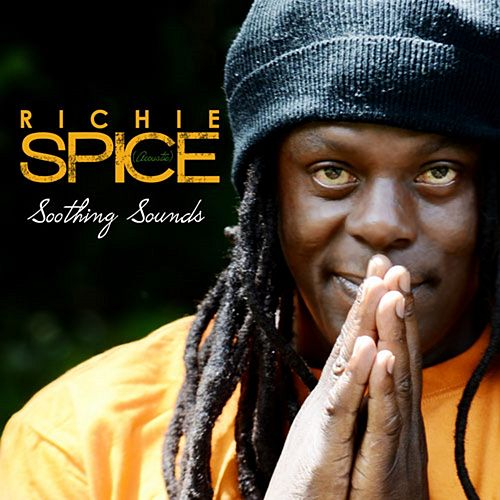 Soothing Sounds Acoustic (Remasterred) von Richie Spice