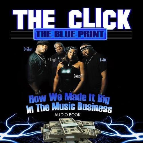 The Click - The Blue Print (Audio Book) von The Click