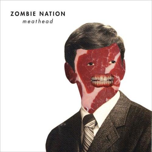 Meathead de Zombie Nation