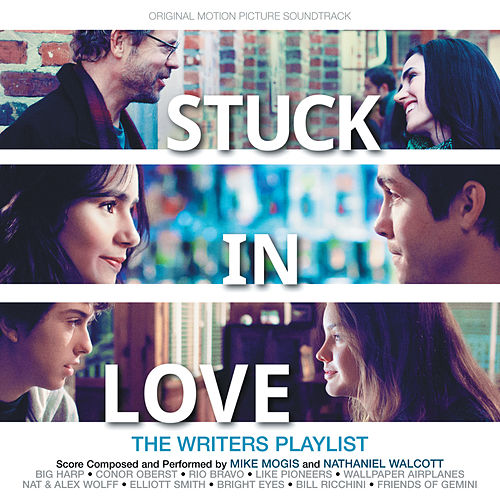 Stuck In Love (Original Motion Picture Soundtrack) de Various Artists