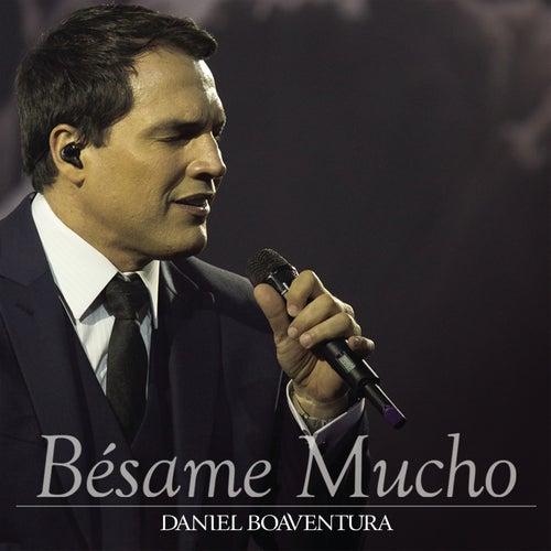 Besame Mucho von Daniel Boaventura