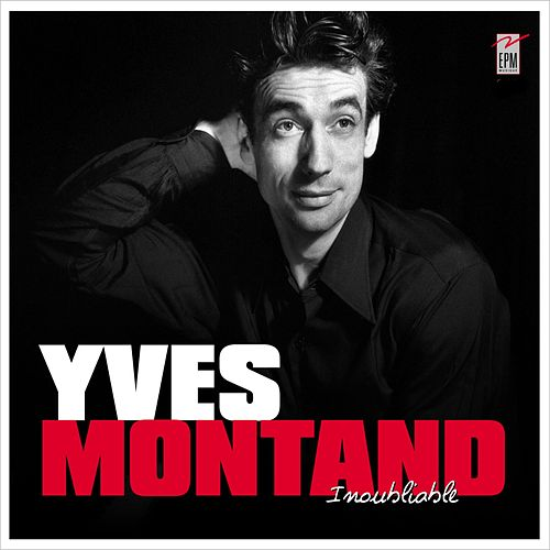Inoubliable by Yves Montand