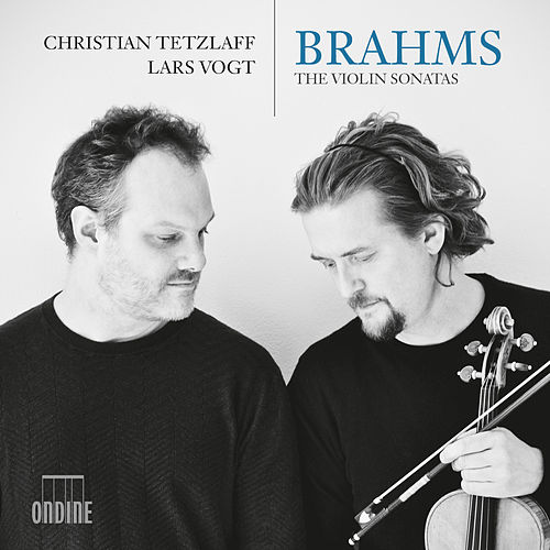 Brahms: The Violin Sonatas von Christian Tetzlaff