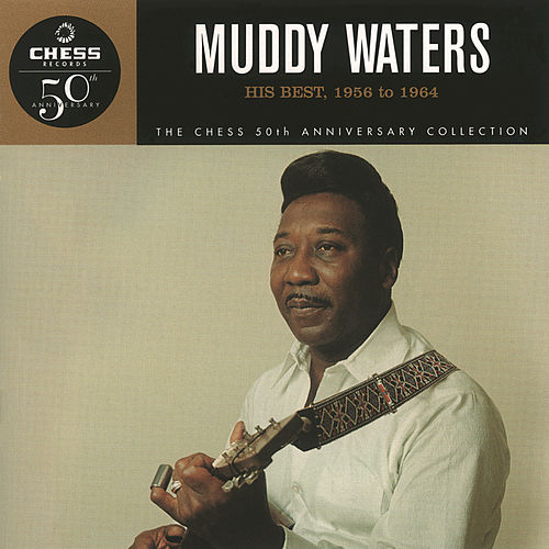 His Best 1956-64 by Muddy Waters