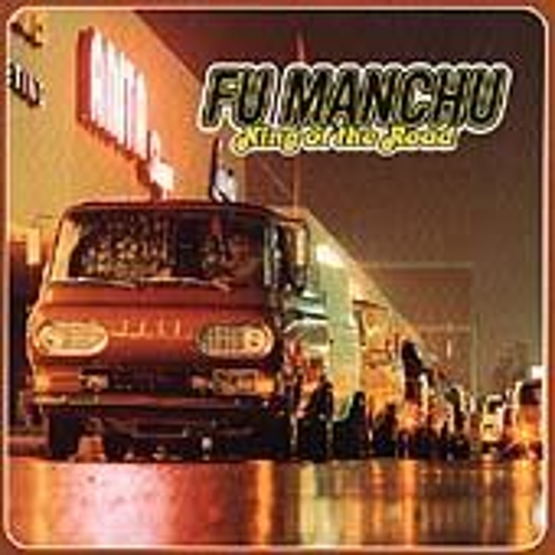 King Of The Road de Fu Manchu