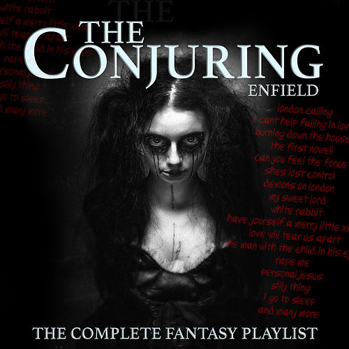 The Conjuring Of Enfield - The Complete Fantasy Playlist by Various Artists