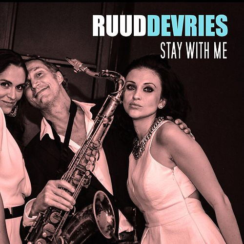 Stay with Me (feat. Nick Vos) van Ruud De Vries