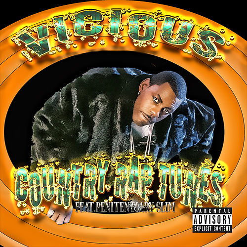Country Rap Tunes by Vicious