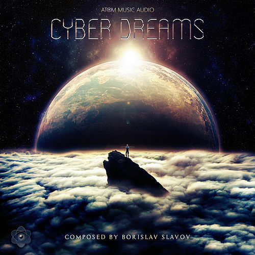 Cyber Dreams by Borislav Slavov