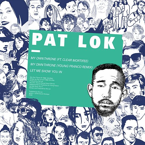 My Own Throne EP de Pat Lok