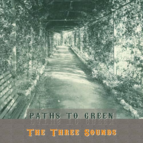 Path To Green by The Three Sounds