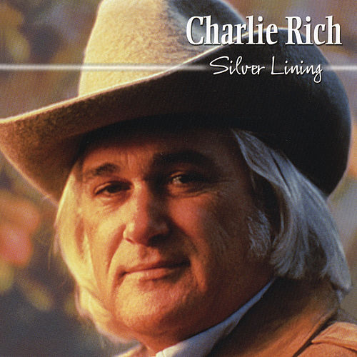 Silver Lining by Charlie Rich