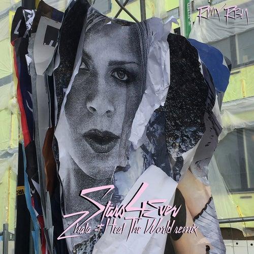 Stars 4 Ever (Zhala & Heal The World Remix) von Robyn