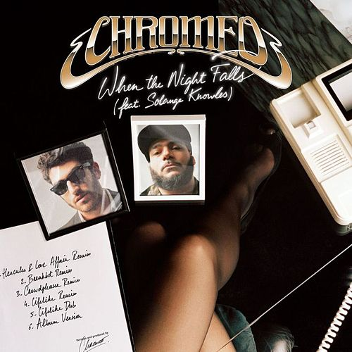 When The Night Falls - Remixed von Chromeo
