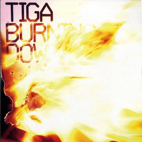 Burning Down by Tiga