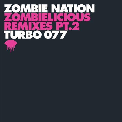 Zombielicious Remixes Pt. 2 de Zombie Nation