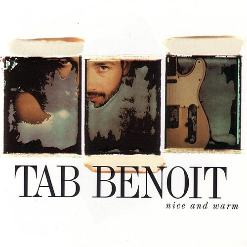 Nice And Warm de Tab Benoit