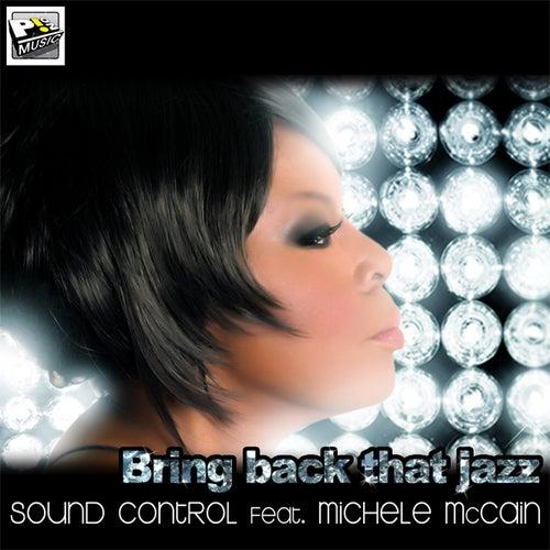 Bring Back That Jazz de Sound Control