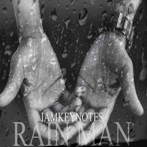 Rain Man (Single) by Iamkeynotes