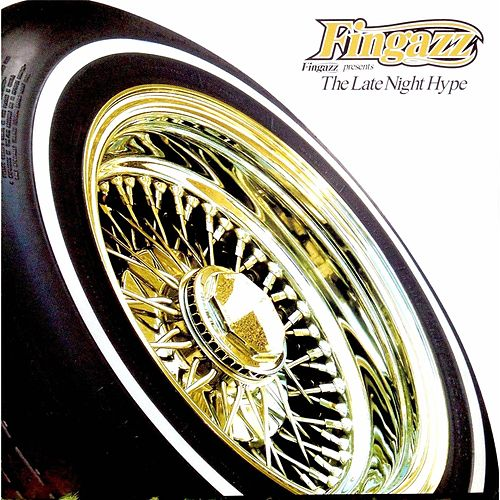 The Late Night Hype de Fingazz