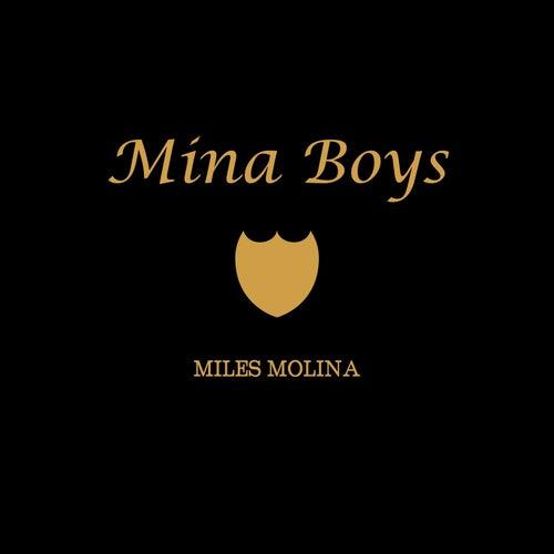 Mina Boys von Miles Molina