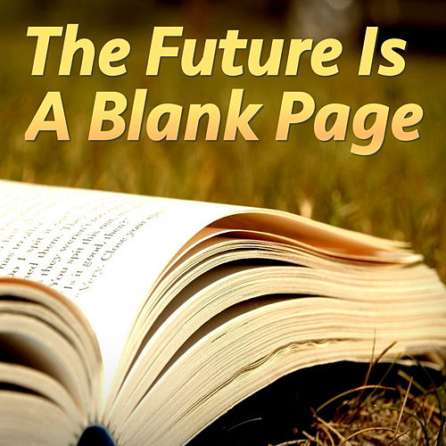 The Future Is A Blank Page by Various Artists