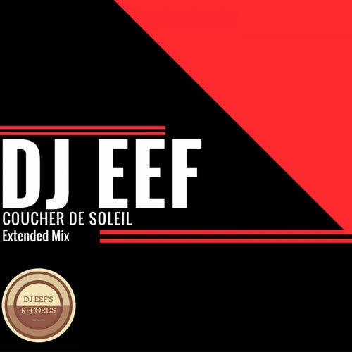 Coucher de soleil (Extended Mix) de DJ Eef