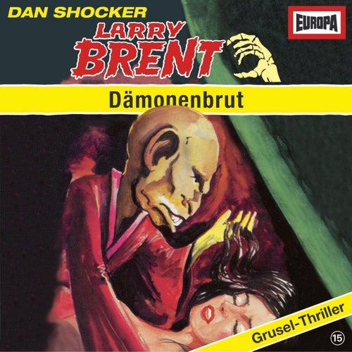 15/Dämonenbrut by Larry Brent