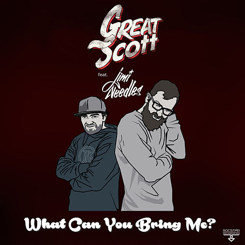 What Can You Bring Me? von Great Scott!