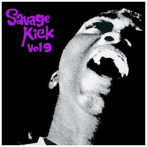 Savage Kick Vol.9, Early Back R&B Hipshakers by Various Artists