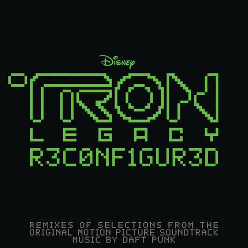 TRON: Legacy Reconfigured by Daft Punk