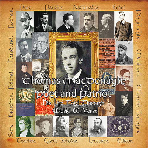 Thomas MacDonagh: Poet and Patriot by Martin Butler