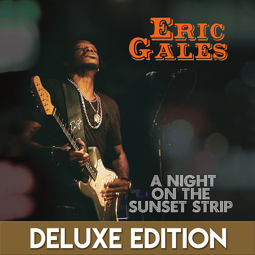 A Night on the Sunset Strip (Live) [Deluxe Edition] de Eric Gales