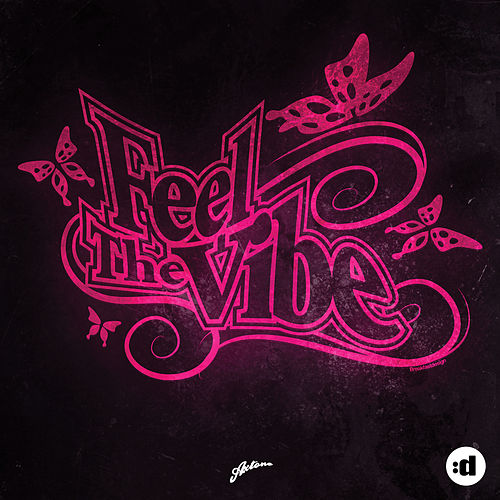 Feel The Vibe (Remixes) by Axwell