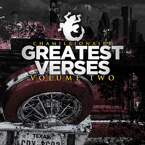 Greatest Verses, Vol. 2 by Chamillionaire