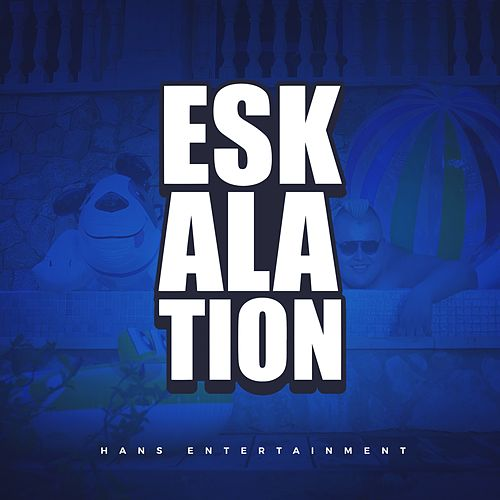 Eskalation von Hans Entertainment