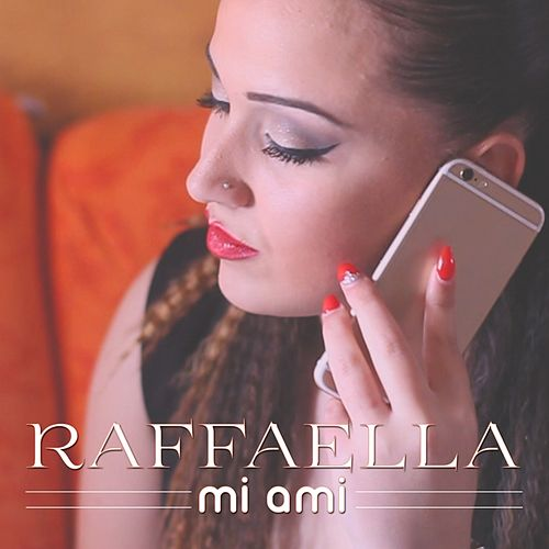 Mi ami von Raffaella