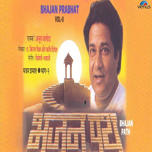 Bhajan Path - Bhajan Prabhat, Vol. 2 by Anup Jalota