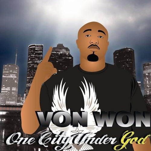 One City Under God de Von Won