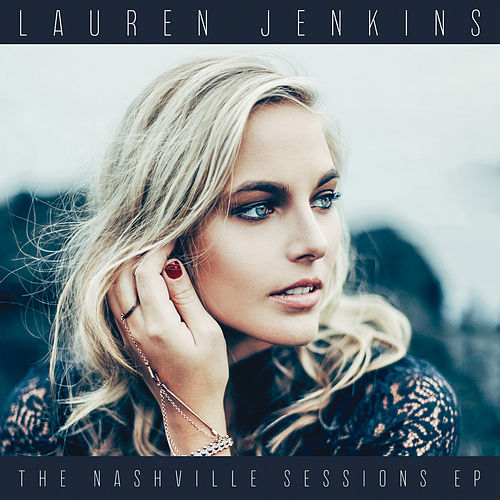 The Nashville Sessions EP van Lauren Jenkins
